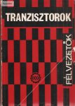 Félvezetők, tranzisztorok