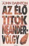 John Darnton: Az élő titok – Neander-völgy