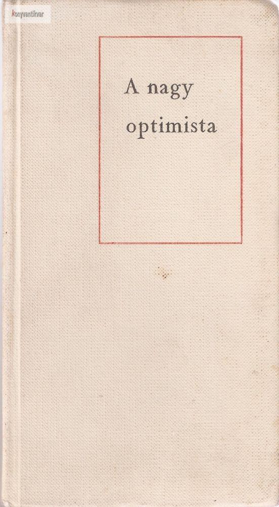 Vadász Ferenc: A nagy optimista (Sollner József élete)