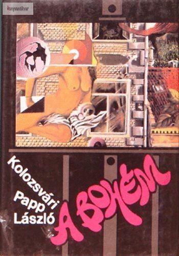 Kolozsvári Papp László A bohém