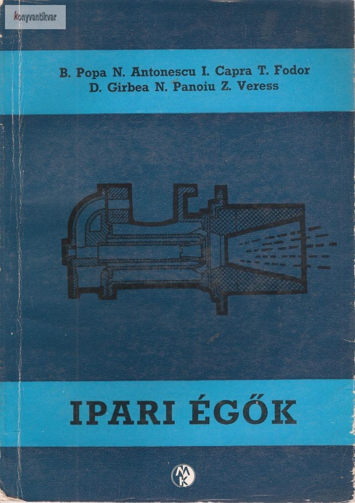 B. Popa-N.Antonescu-I.Capra-T fodor-D girbea- N.Panoiu-Z Veress: Ipari égők