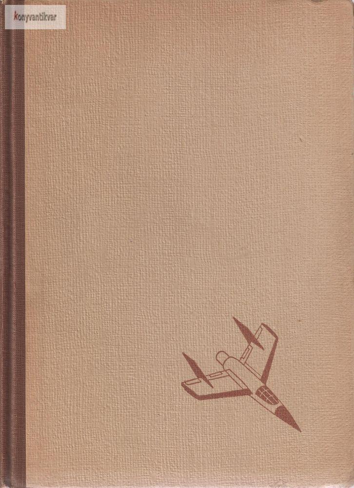 Sztrókay Kálmán: Technikáról mindenkinek 1957