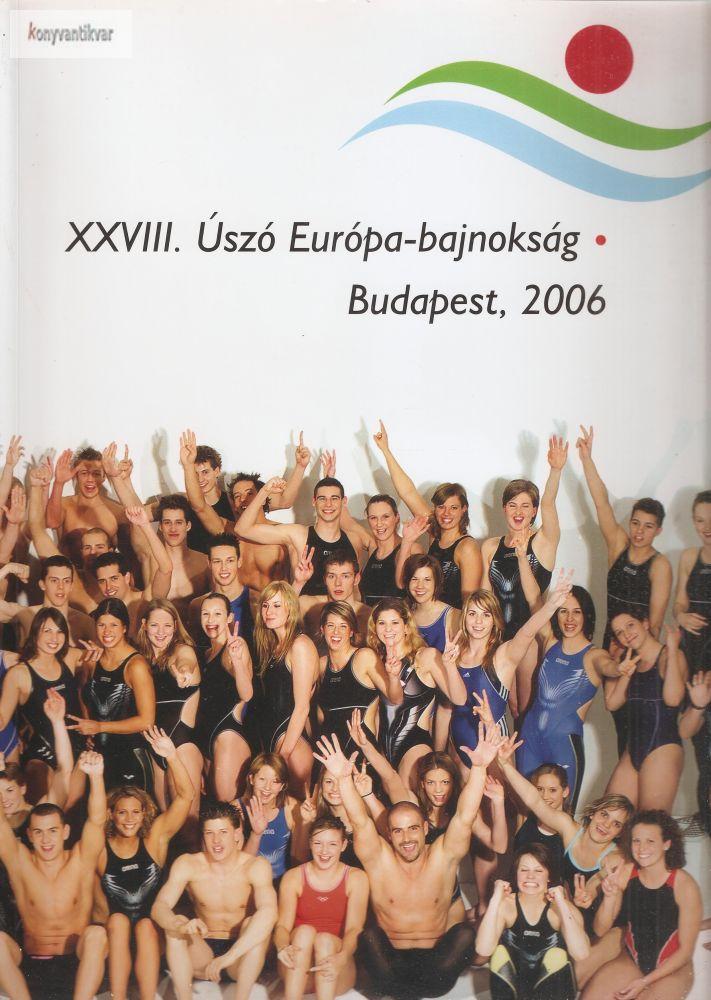 XXVIII. Úszó Európa-bajnokság 2006