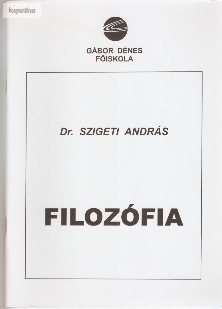 Dr. Szigeti András: Filozófia