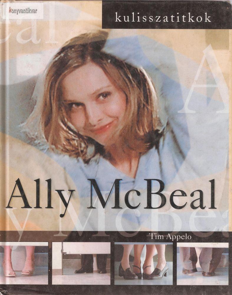 Tim Appelo: Ally McBeal - Kulisszatitkok