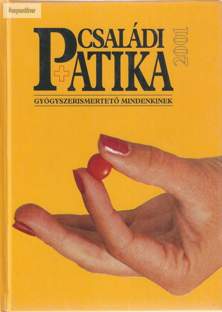 Varró Mihály – Varróné Baditz Márta: Családi patika 2001