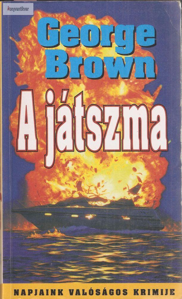 Brown George: A játszma