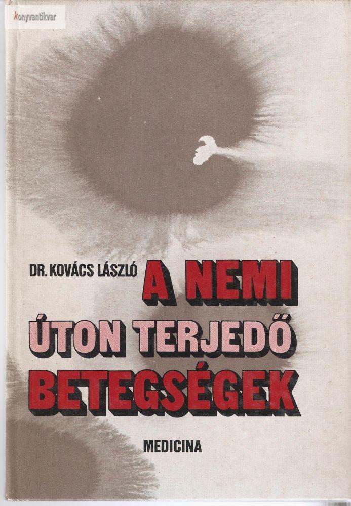 Dr. Kovács László: A nemi úton terjedő betegségek