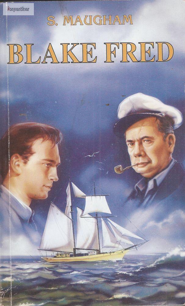 William Somerset Maugham: Blake Fred