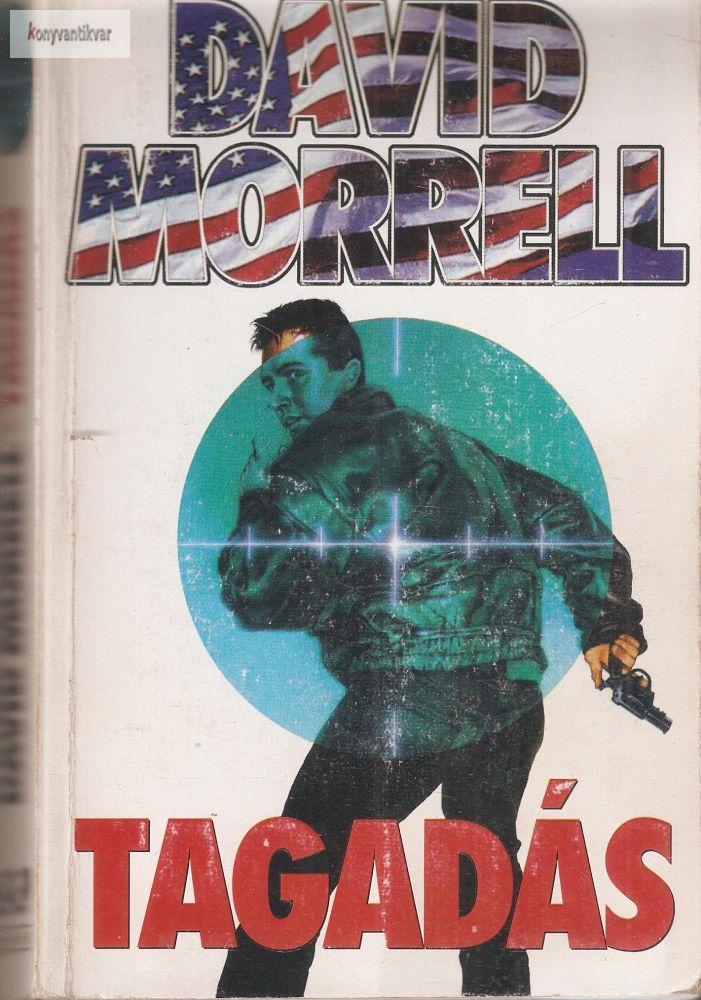 David Morrell: Tagadás