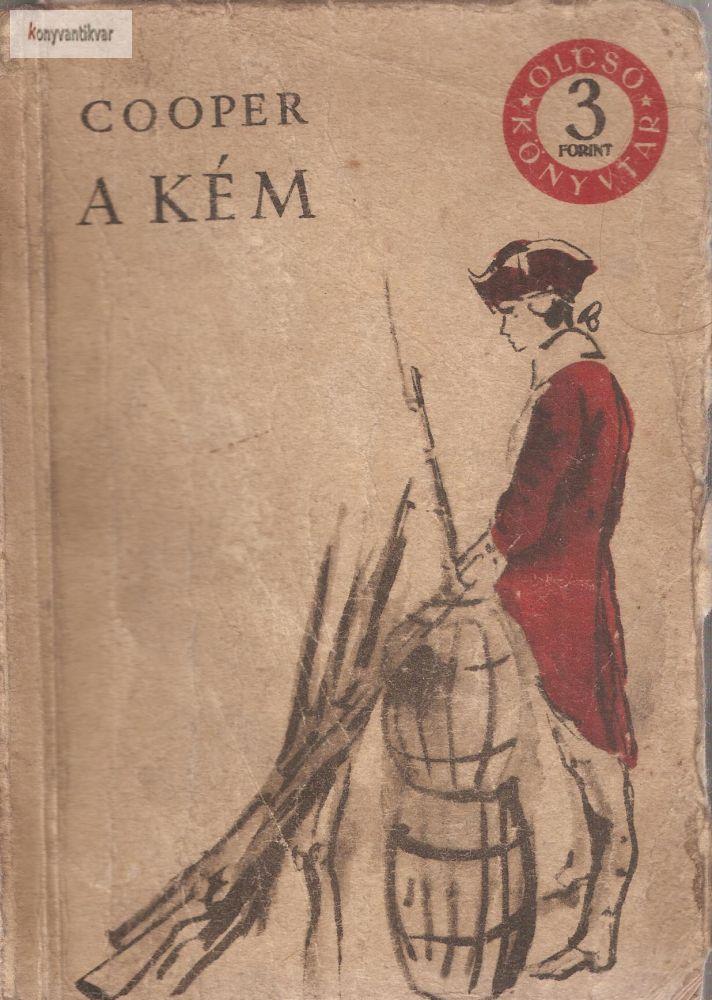 James Fenimore Cooper: A kém I. kötet