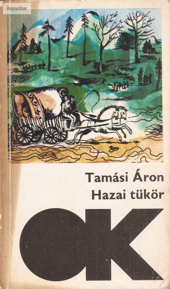 Tamási Áron: Hazai tükör