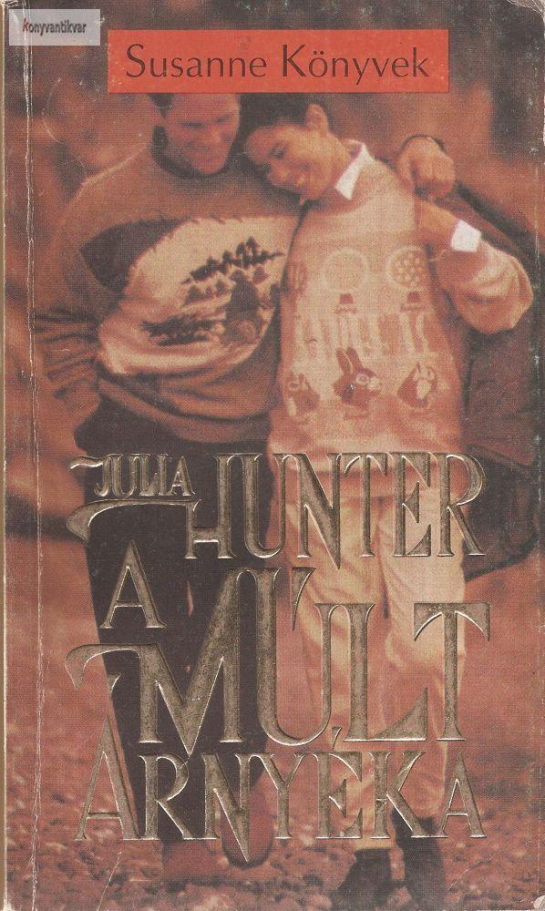 Julia Hunter: A múlt árnyéka