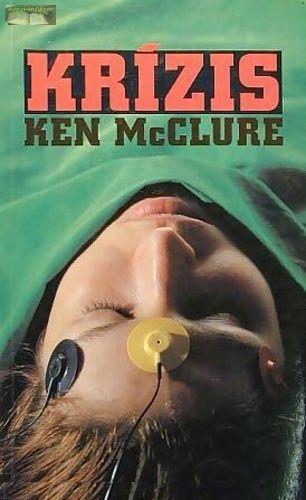 Ken McClure Krízis