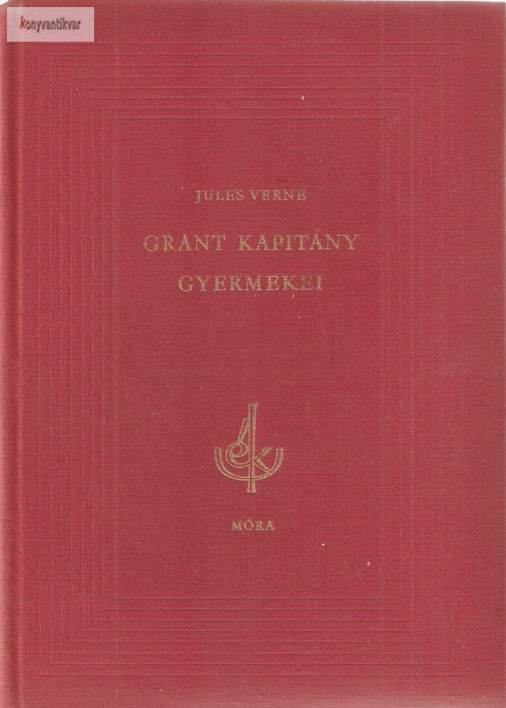Jules Verne: Grant kapitány gyermekei I.