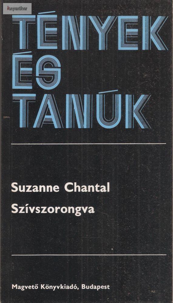 Suzanne Chantal: Szívszorongva
