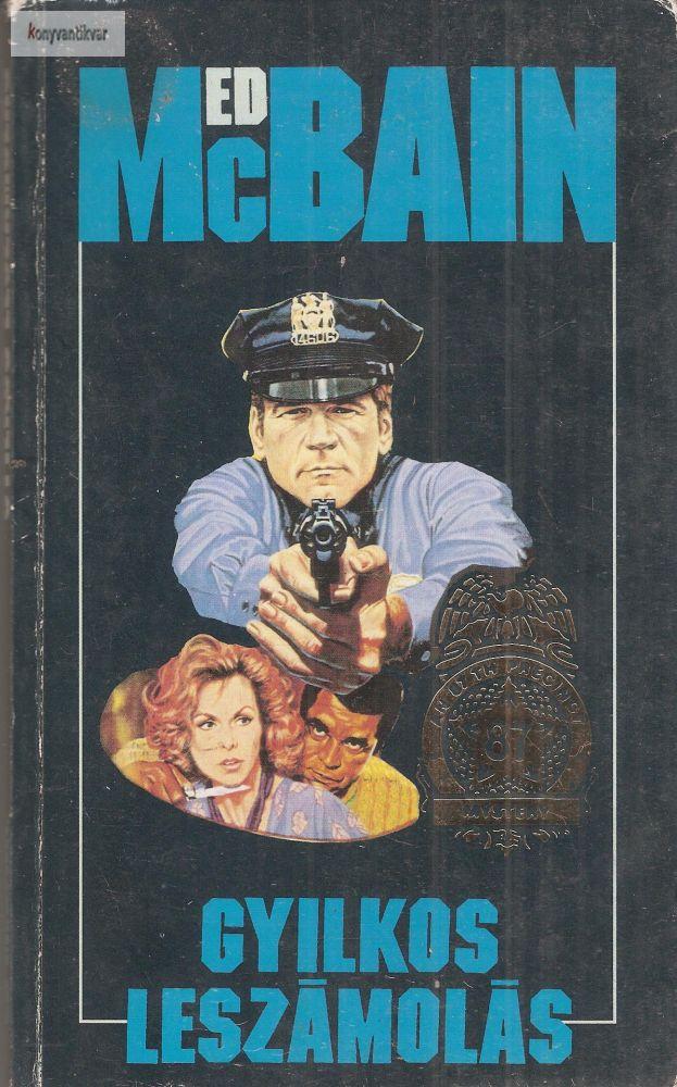 Ed McBain: Gyilkos leszámolás