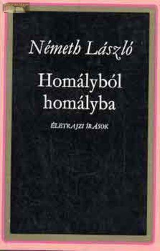Németh László Homályból homályba I-II