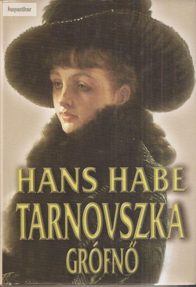 Hans Habe: Tarnovszka grófnő