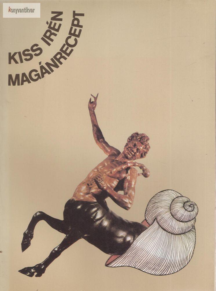 Kiss Irén: Magánrecept
