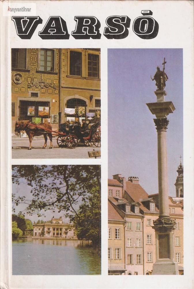 Bács Gyula: Varsó