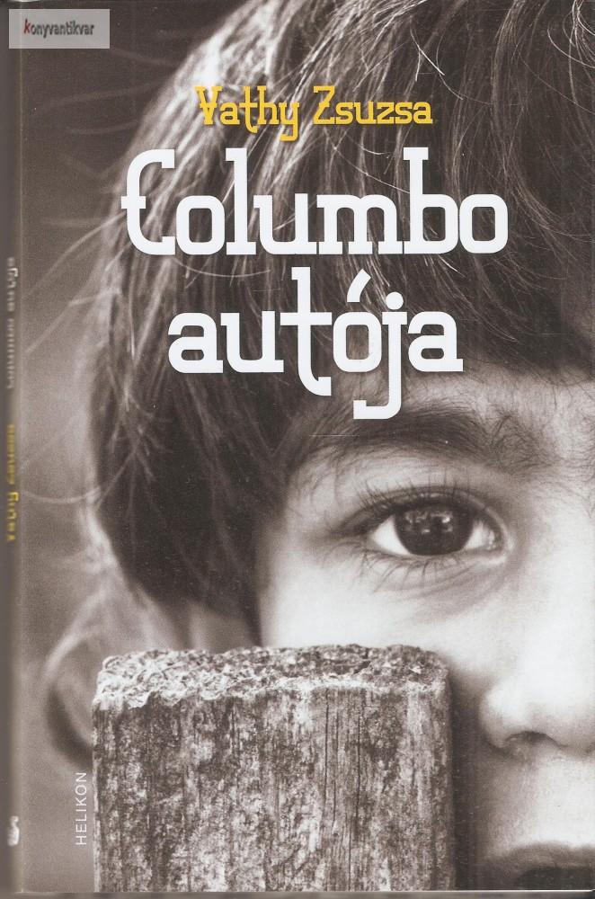Vathy Zsuzsa: Columbo autója