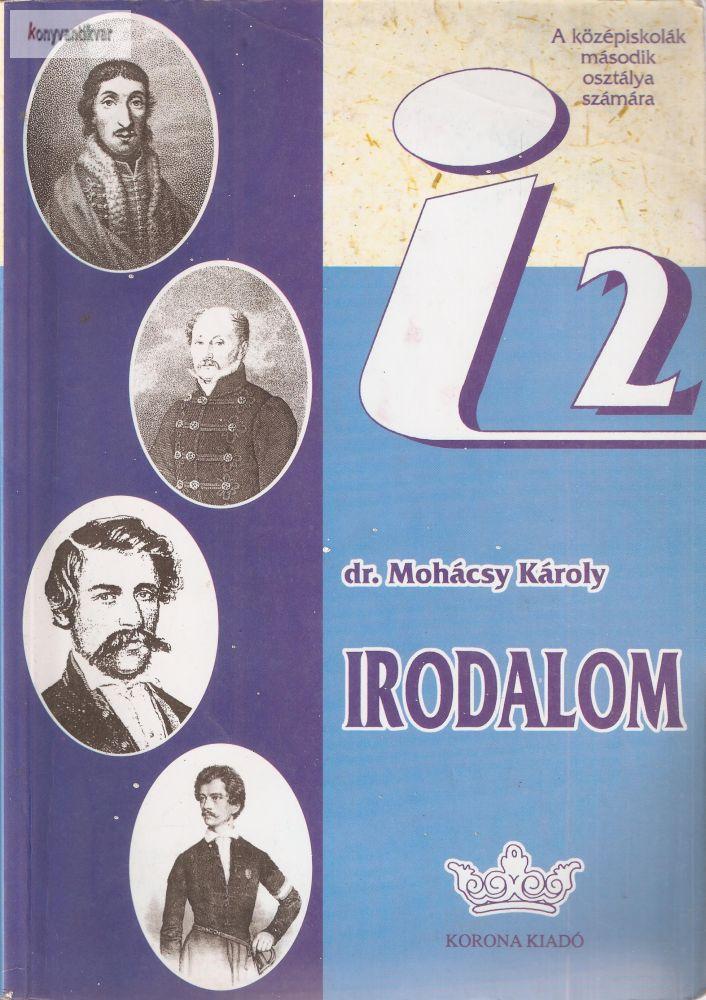 Dr. Mohácsi Károly: Irodalom 2