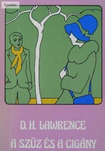 David Herbert Lawrence A szűz és a cigány