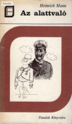 Heinrich Mann Az alattvaló