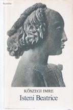 Kőszegi Imre: Isteni Beatrice