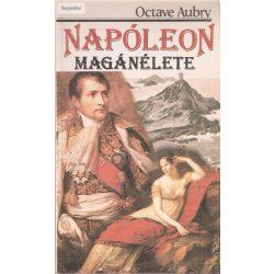 Octave Aubry: Napóleon magánélete