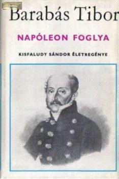 Barabás Tibor:  Napóleon foglya