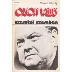 Nemes Károly: Orson Welles