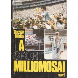 Bocsák Miklós: A sport milliomosai