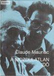 Claude Mauriac: A mozdulatlan idő