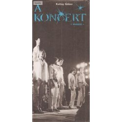 Koltay Gábor: A koncert