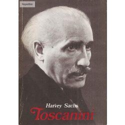 Harvey Sachs: Toscanini