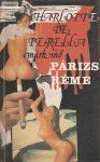 Charlotte De Perella Márkinő: Párizs réme
