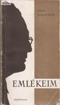 Otto Klemperer: Emlékeim