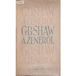 G. B. Shaw A zenéről