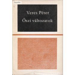 Veres Péter: Őszi változatok