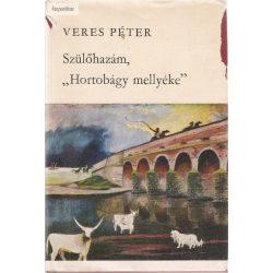 """Veres Péter: Szülőhazám """"Hortobágy mellyéke"""""""