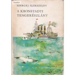 Szergej Alekszejev: A kronstadti tengerészlány