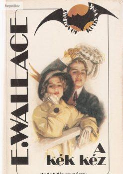 Edgar Wallace: A kék kéz
