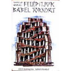 László Anna: Felépítjük Bábel tornyát
