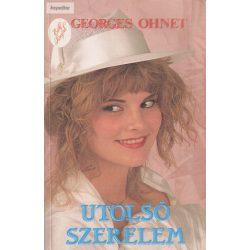 Georges Ohnet: Utolsó szerelem