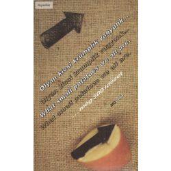 Salamon Gábor – Zalotay Melinda (szerk.): Olyan kicsi krumplik vagyunk... – What small potatoes we all are... …még 500 idézet