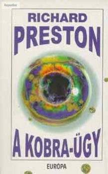 Richard Preston: A Kobra-ügy