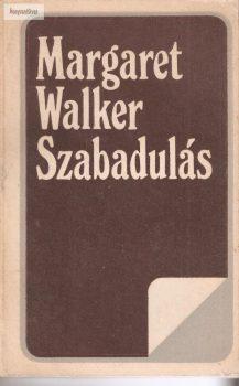 Margaret Walker: Szabadulás