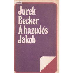 Jurek Becker: A hazudós Jakob